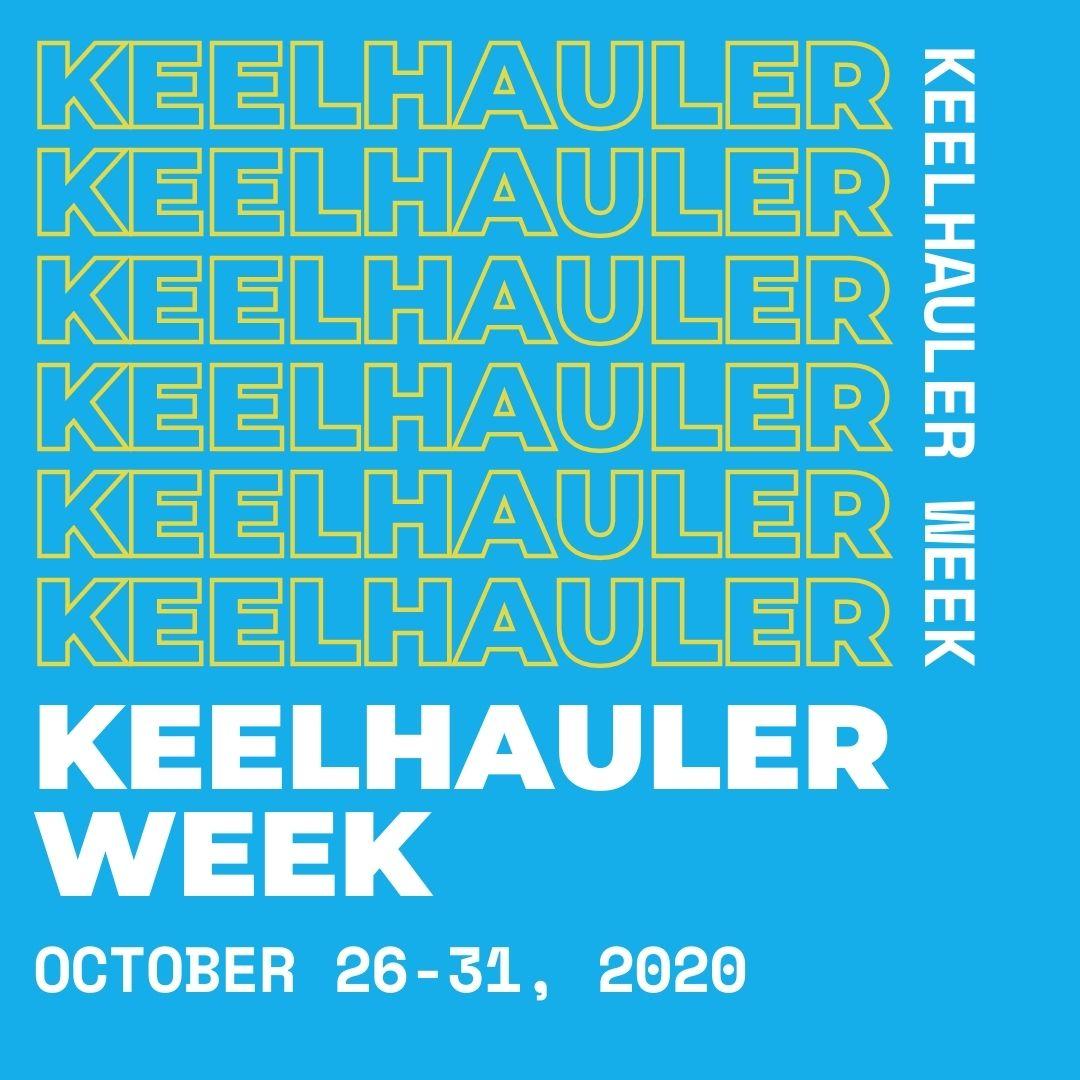 Keelhauler week October 26-31